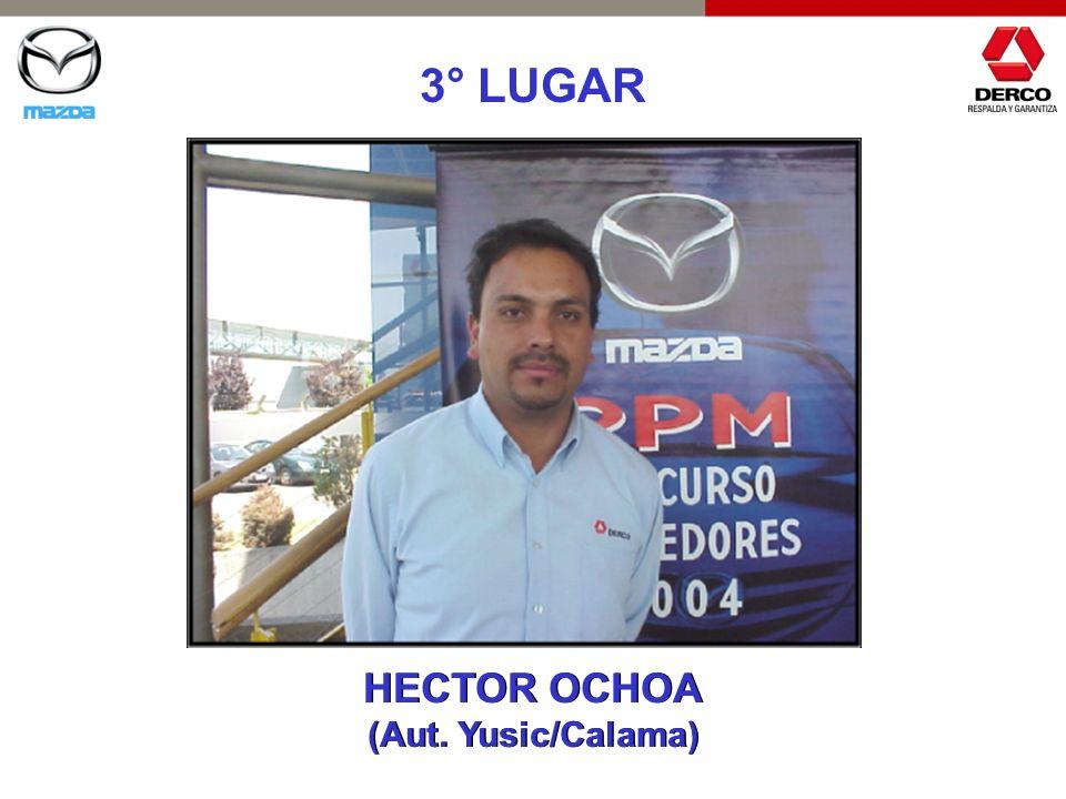 3° LUGAR HECTOR OCHOA (Aut. Yusic/Calama)