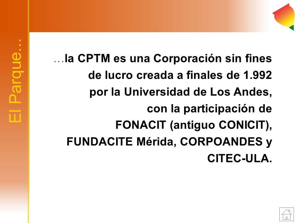 …la CPTM es una Corporación sin fines de lucro creada a finales de 1