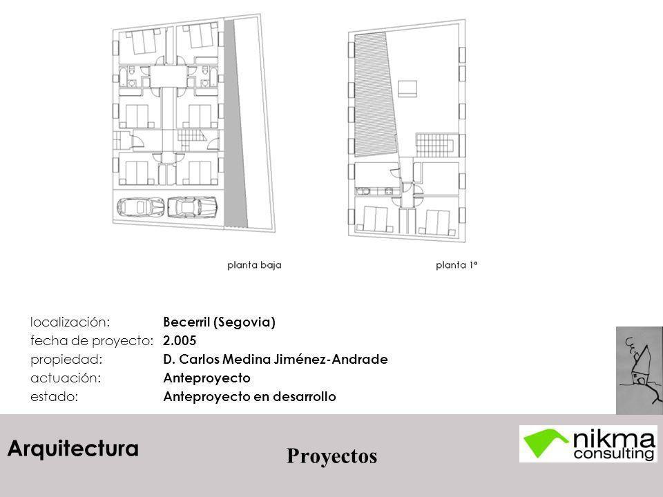 Proyectos localización: Becerril (Segovia) fecha de proyecto: 2.005