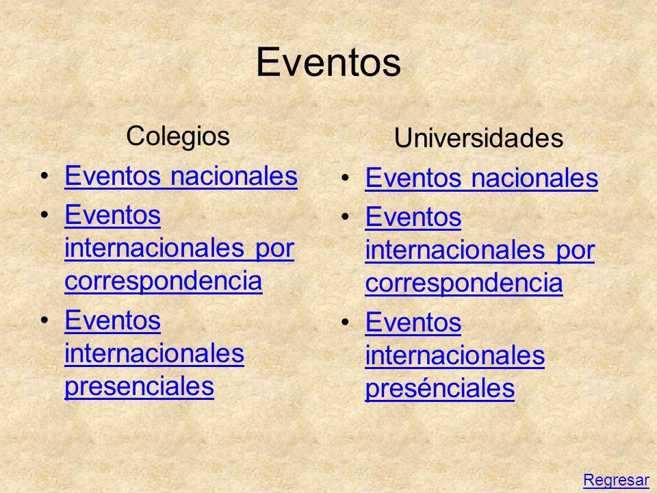 Eventos Colegios Universidades Eventos nacionales Eventos nacionales