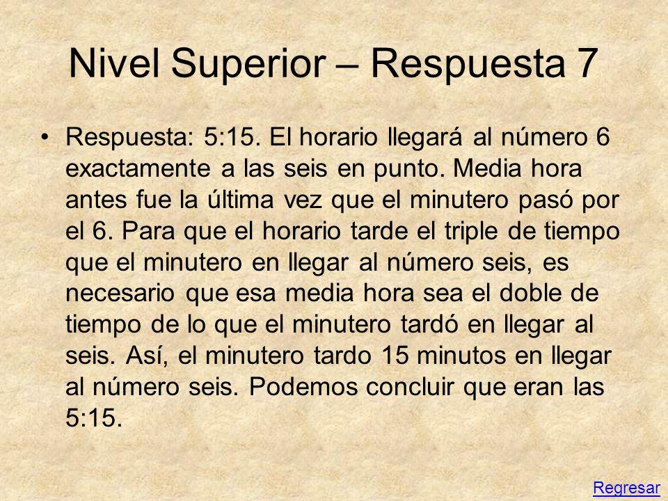 Nivel Superior – Respuesta 7