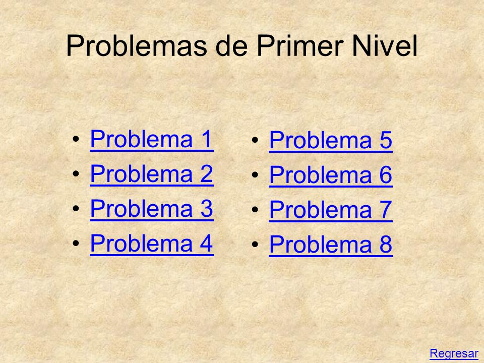 Problemas de Primer Nivel