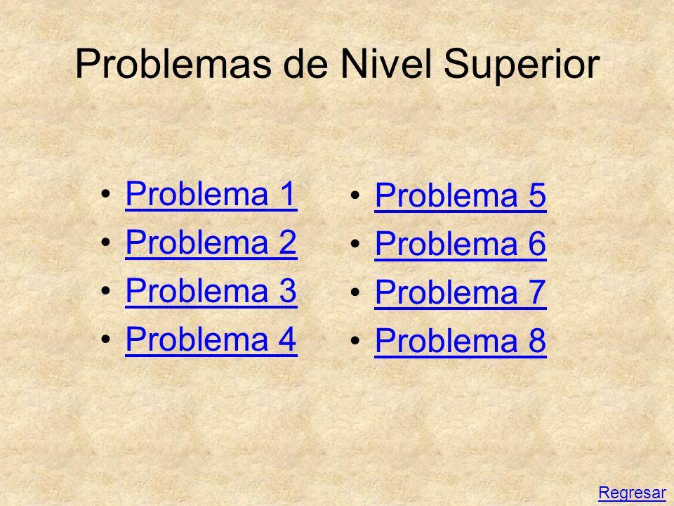 Problemas de Nivel Superior