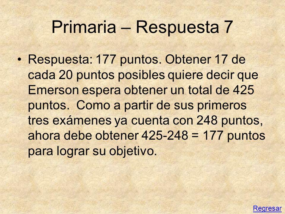 Primaria – Respuesta 7