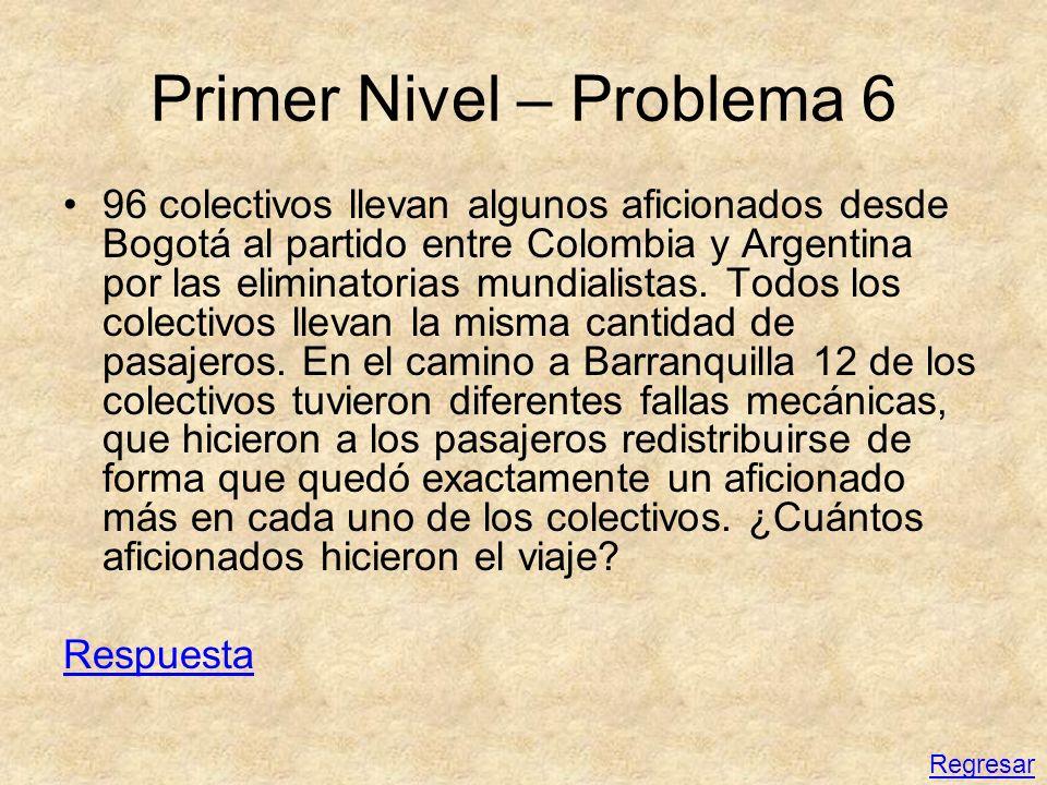Primer Nivel – Problema 6