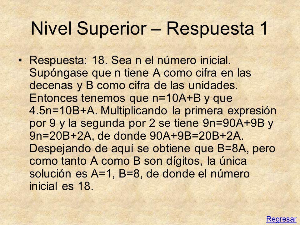 Nivel Superior – Respuesta 1