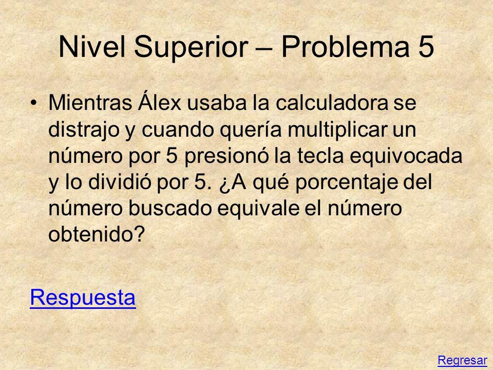 Nivel Superior – Problema 5