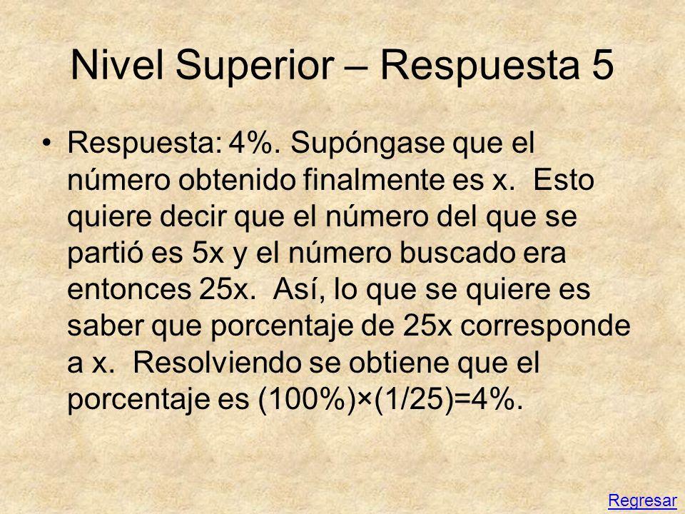 Nivel Superior – Respuesta 5