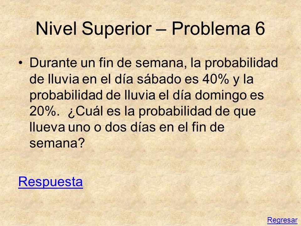 Nivel Superior – Problema 6