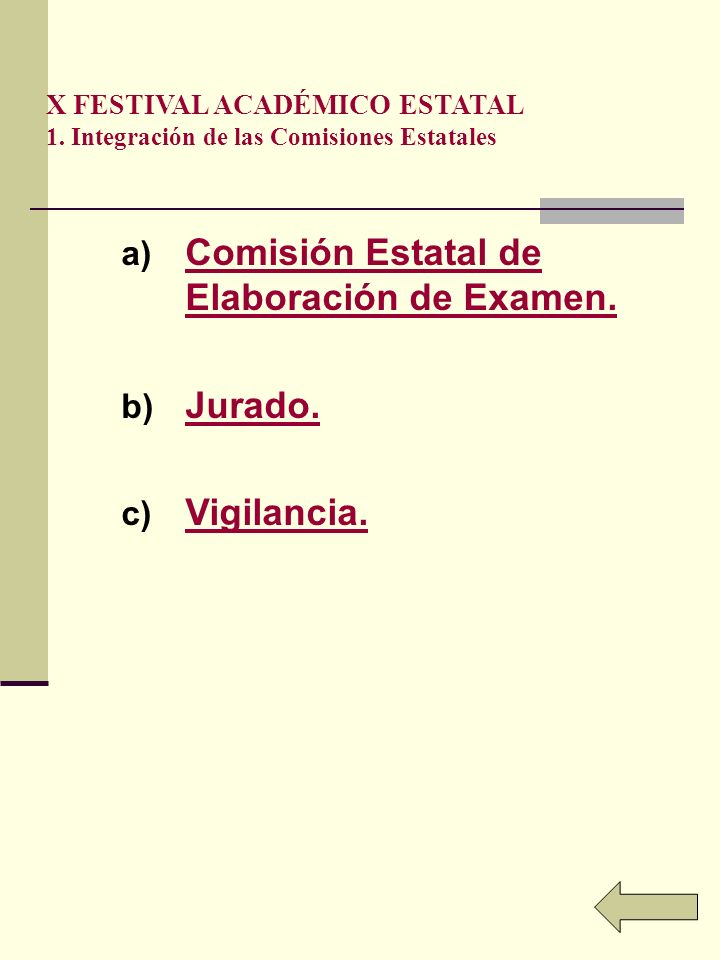 Comisión Estatal de Elaboración de Examen.