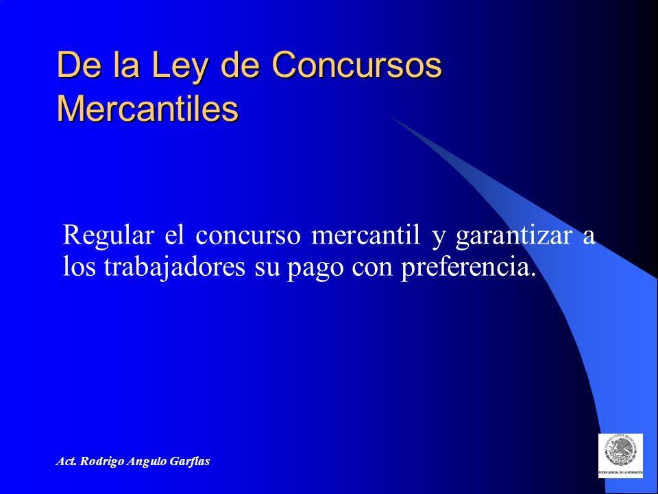 De la Ley de Concursos Mercantiles