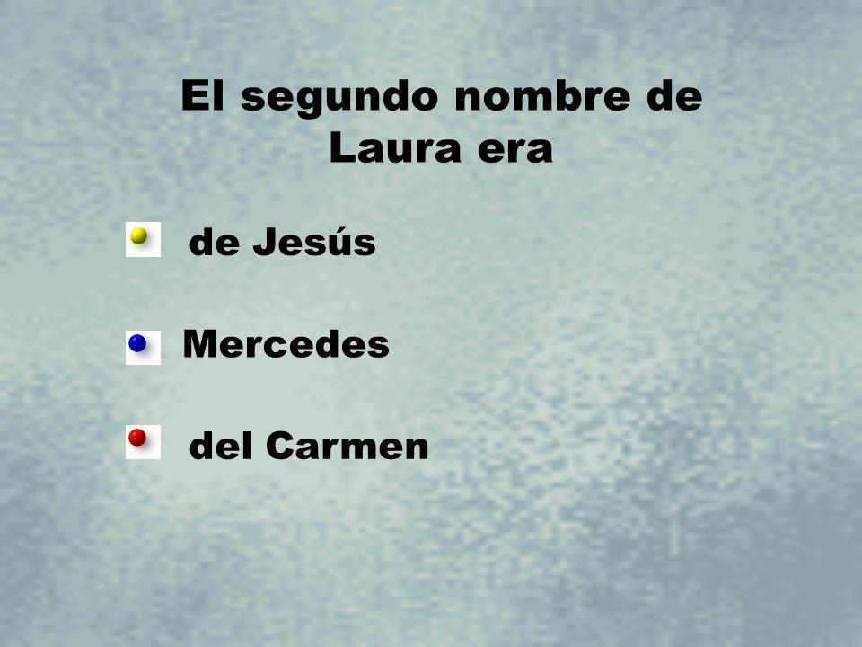 El segundo nombre de Laura era
