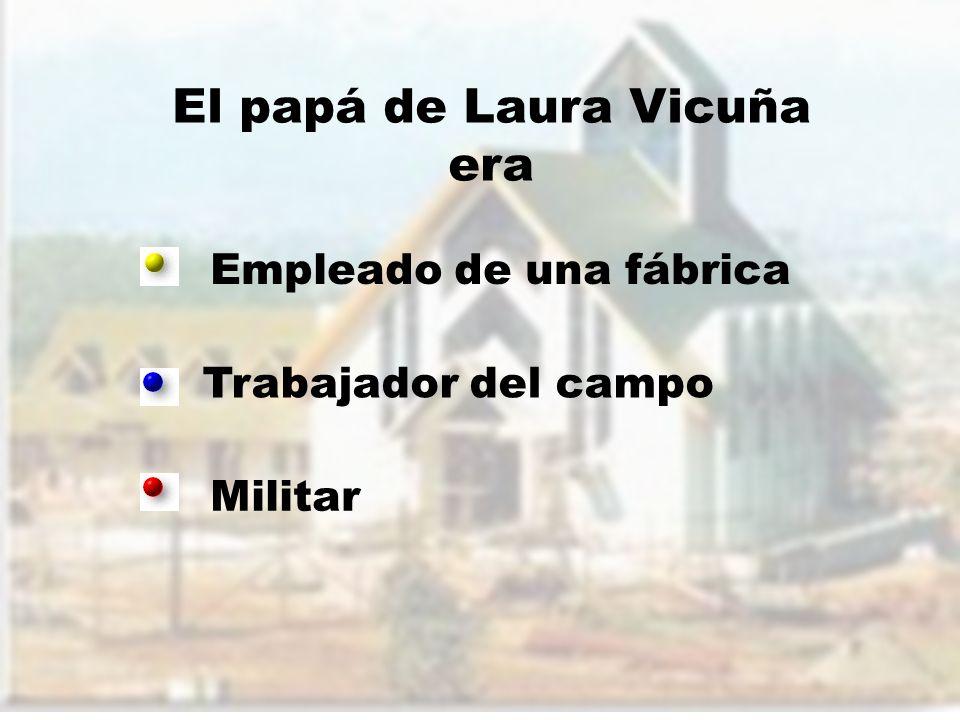 El papá de Laura Vicuña era