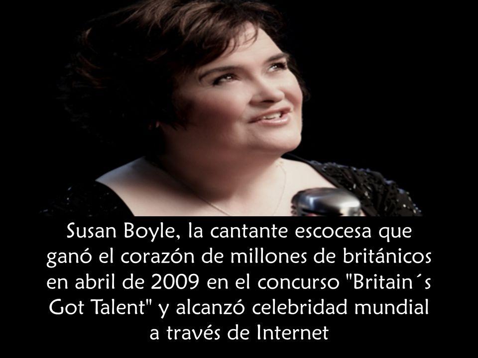 Susan Boyle, la cantante escocesa que ganó el corazón de millones de británicos en abril de 2009 en el concurso Britain´s Got Talent y alcanzó celebridad mundial a través de Internet