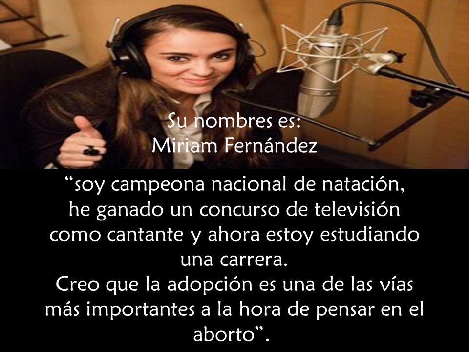 Su nombres es: Miriam Fernández