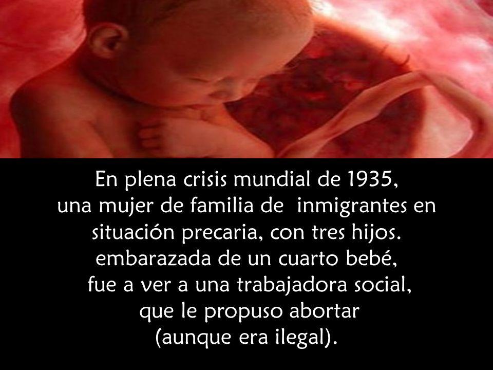 En plena crisis mundial de 1935, una mujer de familia de inmigrantes en situación precaria, con tres hijos.