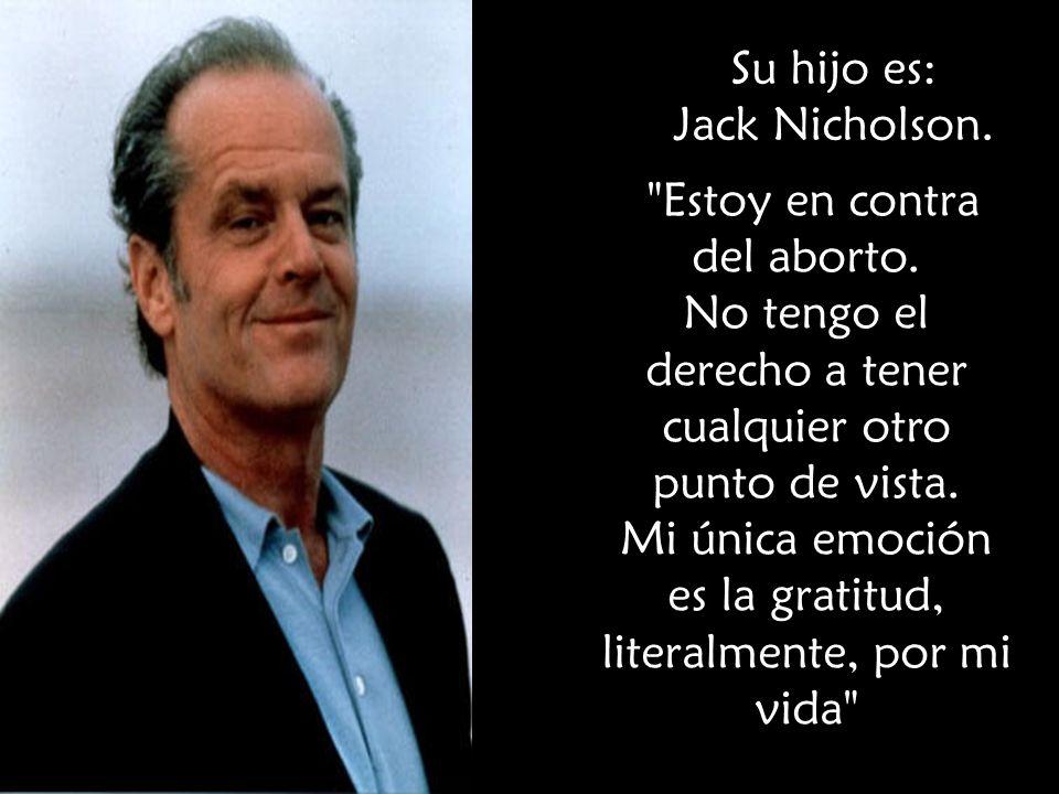 Su hijo es: Jack Nicholson.