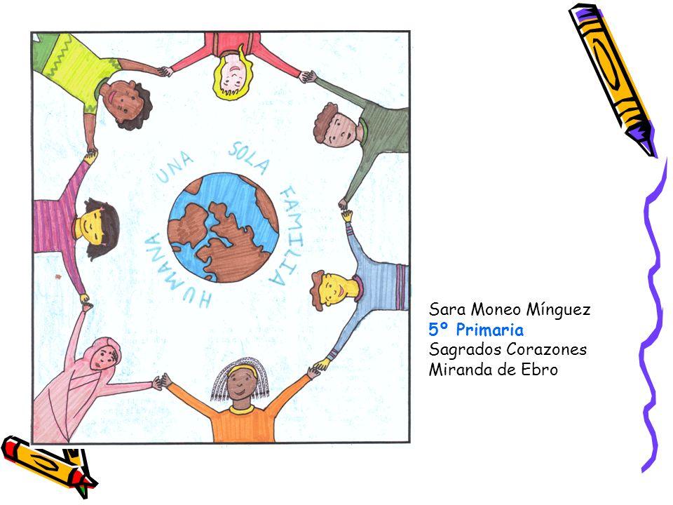 Sara Moneo Mínguez 5º Primaria Sagrados Corazones Miranda de Ebro