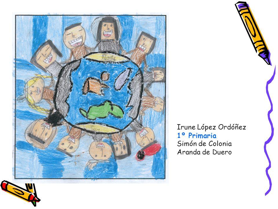 Irune López Ordóñez 1º Primaria Simón de Colonia Aranda de Duero