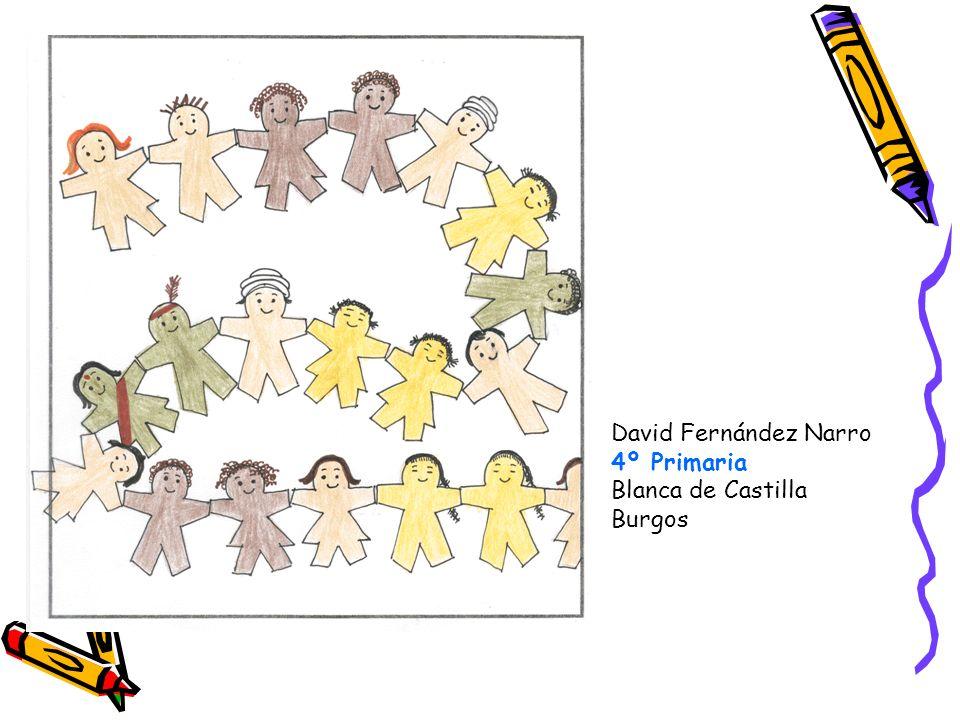David Fernández Narro 4º Primaria Blanca de Castilla Burgos
