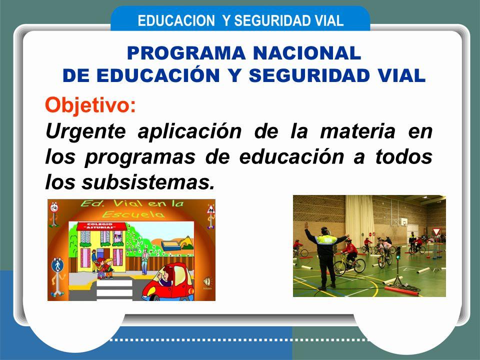 DE EDUCACIÓN Y SEGURIDAD VIAL