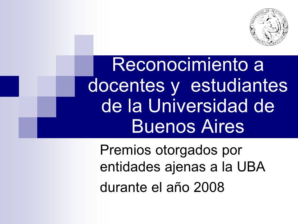 Premios otorgados por entidades ajenas a la UBA durante el año 2008