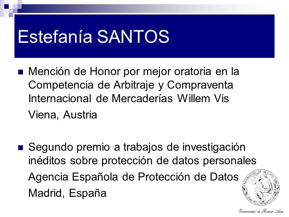 Estefanía SANTOS Mención de Honor por mejor oratoria en la Competencia de Arbitraje y Compraventa Internacional de Mercaderías Willem Vis.