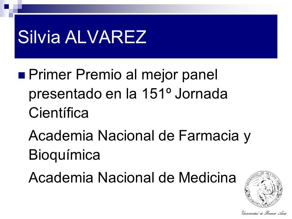 Silvia ALVAREZ Primer Premio al mejor panel presentado en la 151º Jornada Científica. Academia Nacional de Farmacia y Bioquímica.