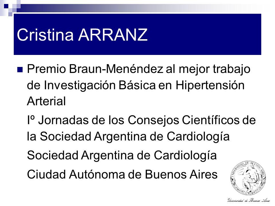 Cristina ARRANZ Premio Braun-Menéndez al mejor trabajo de Investigación Básica en Hipertensión Arterial.