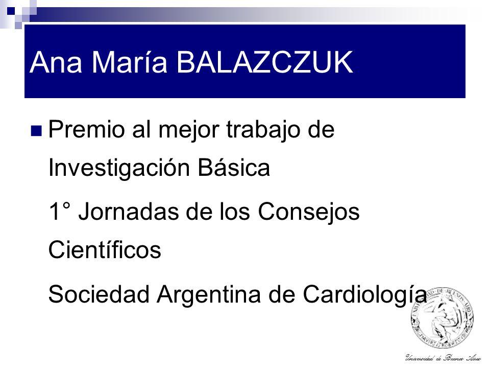 Ana María BALAZCZUK Premio al mejor trabajo de Investigación Básica