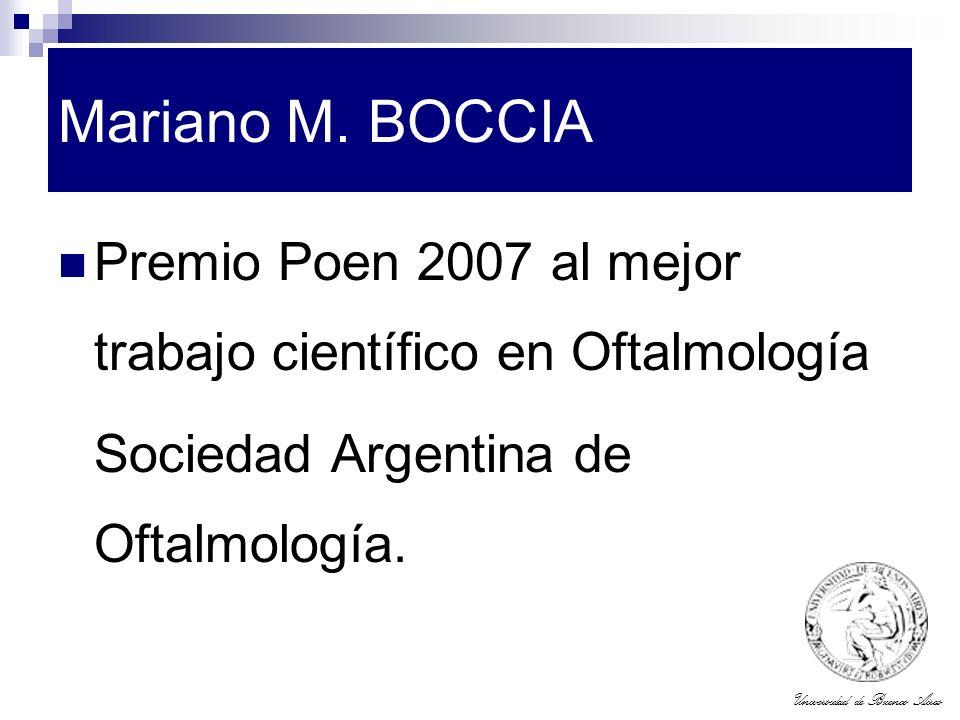 Mariano M. BOCCIA Premio Poen 2007 al mejor trabajo científico en Oftalmología.