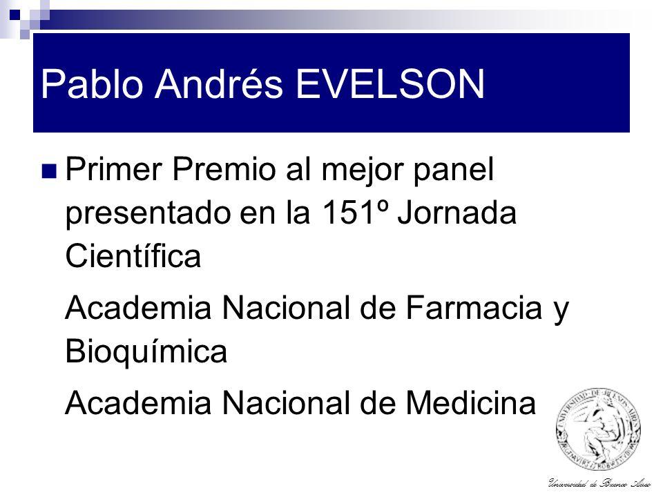 Pablo Andrés EVELSON Primer Premio al mejor panel presentado en la 151º Jornada Científica. Academia Nacional de Farmacia y Bioquímica.