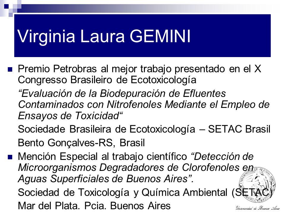 Virginia Laura GEMINI Premio Petrobras al mejor trabajo presentado en el X Congresso Brasileiro de Ecotoxicología.