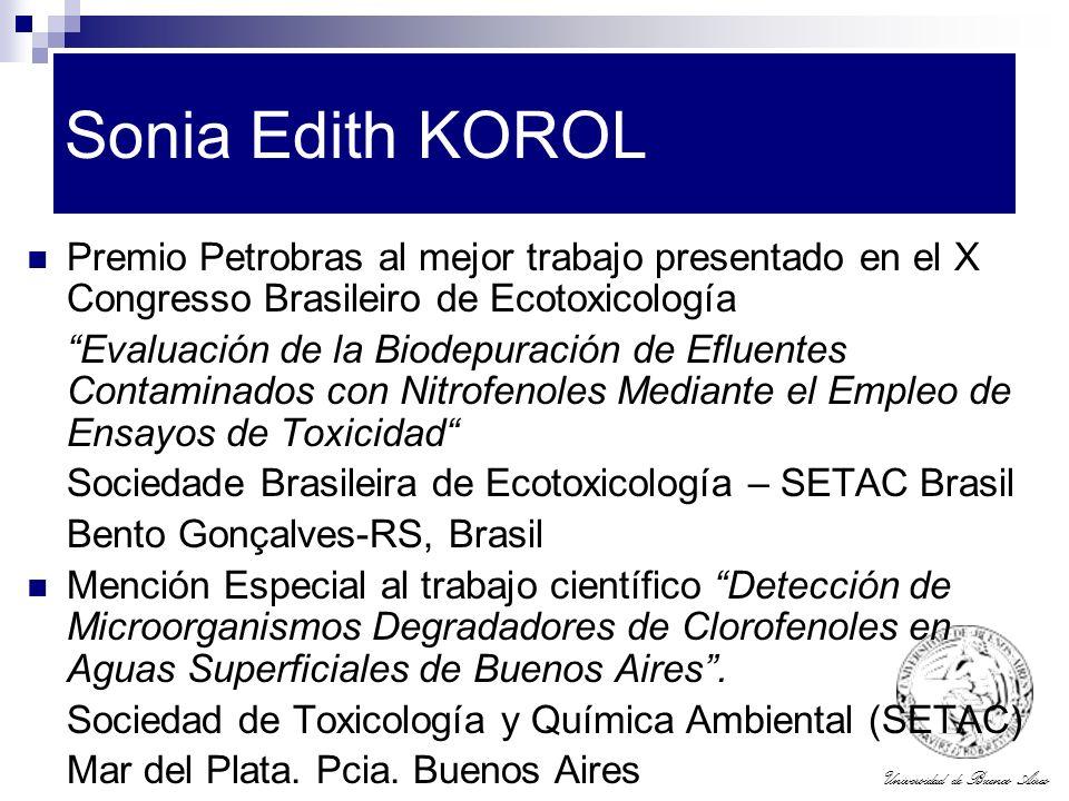 Sonia Edith KOROL Premio Petrobras al mejor trabajo presentado en el X Congresso Brasileiro de Ecotoxicología.