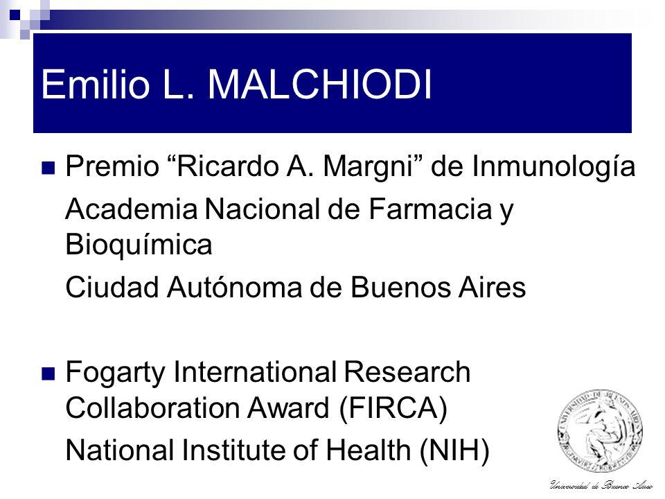 Emilio L. MALCHIODI Premio Ricardo A. Margni de Inmunología