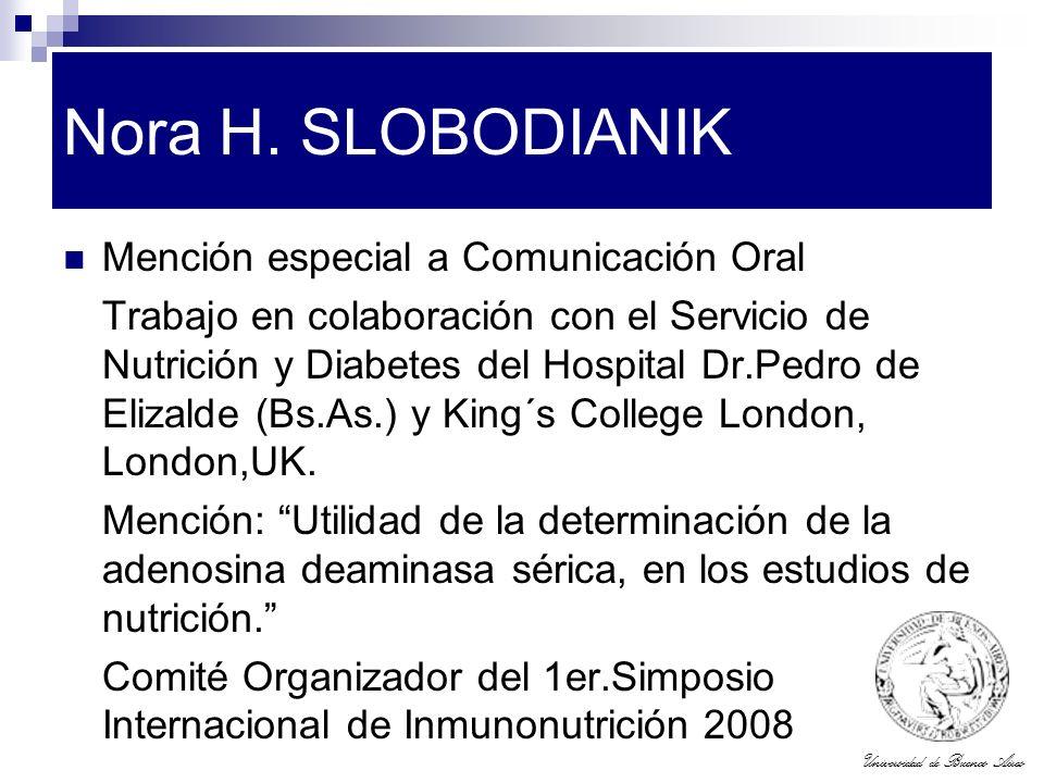 Nora H. SLOBODIANIK Mención especial a Comunicación Oral