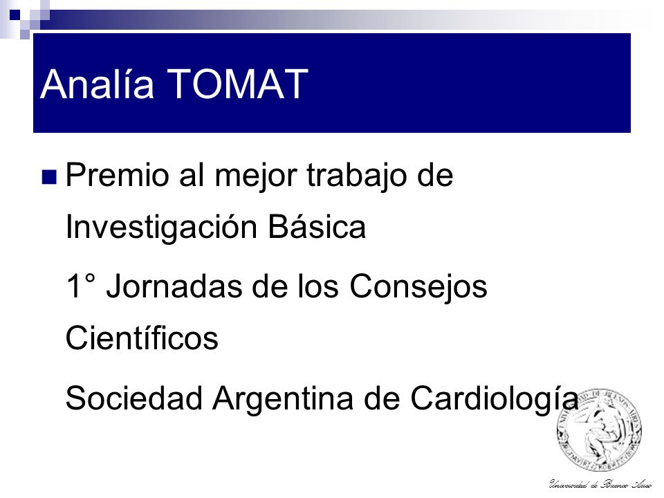 Analía TOMAT Premio al mejor trabajo de Investigación Básica