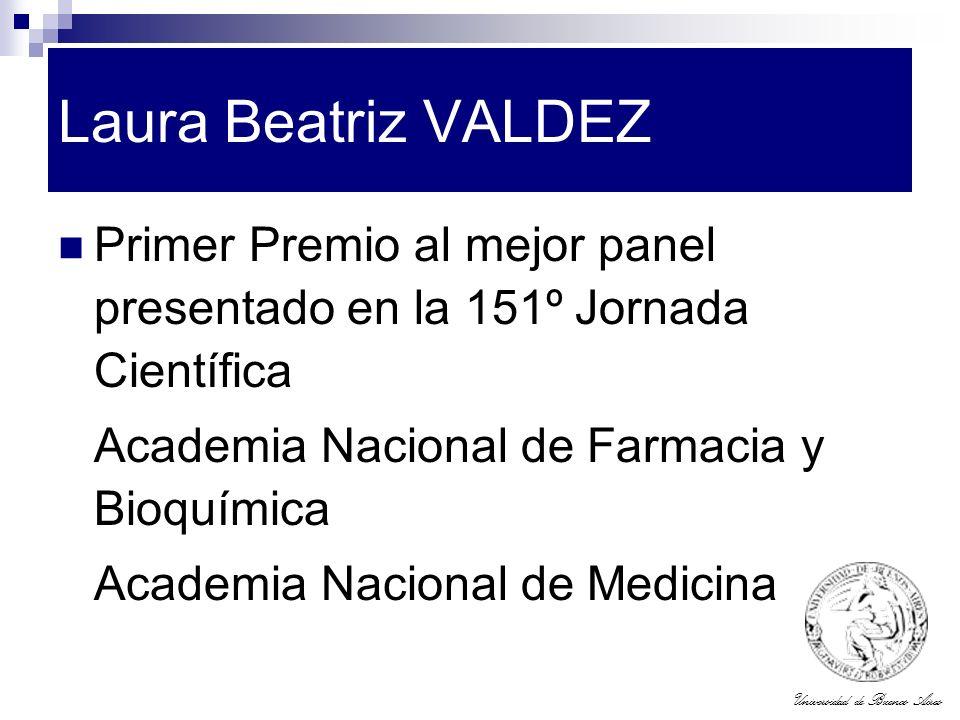Laura Beatriz VALDEZ Primer Premio al mejor panel presentado en la 151º Jornada Científica. Academia Nacional de Farmacia y Bioquímica.