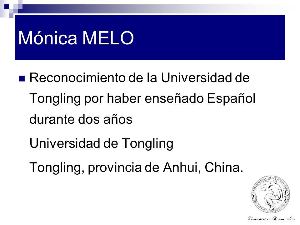 Mónica MELO Reconocimiento de la Universidad de Tongling por haber enseñado Español durante dos años.