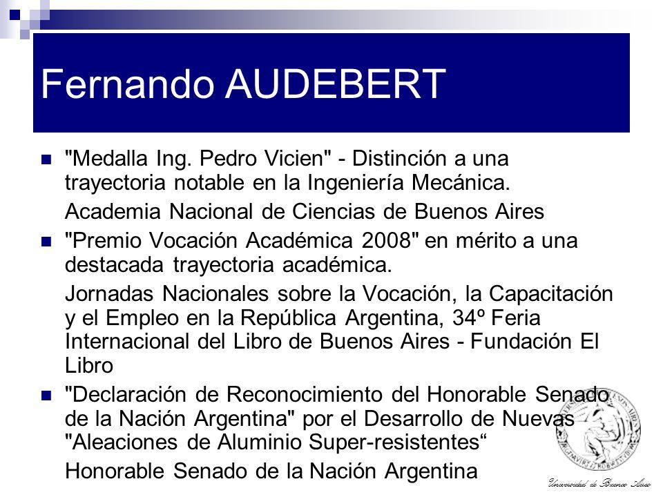 Fernando AUDEBERT Medalla Ing. Pedro Vicien - Distinción a una trayectoria notable en la Ingeniería Mecánica.