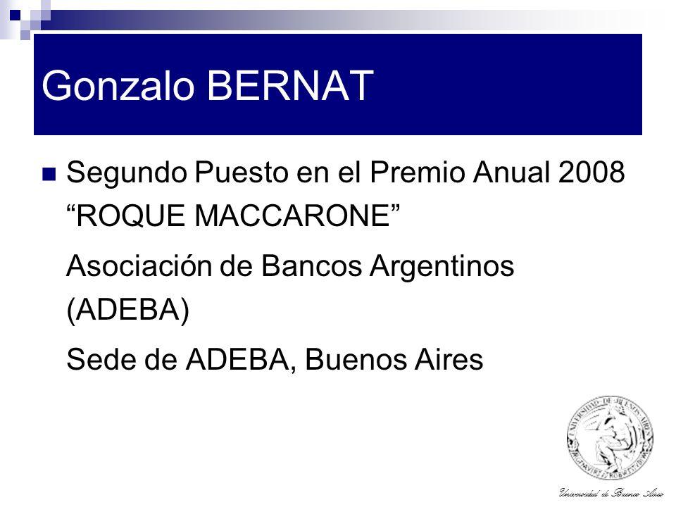 Gonzalo BERNAT Segundo Puesto en el Premio Anual 2008 ROQUE MACCARONE Asociación de Bancos Argentinos (ADEBA)