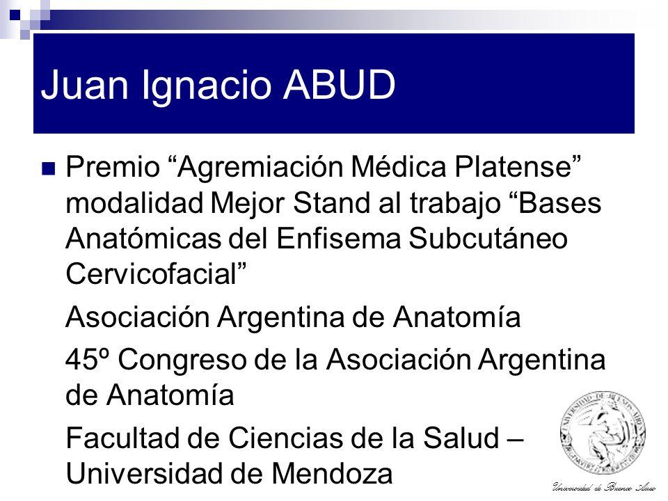 Juan Ignacio ABUD Premio Agremiación Médica Platense modalidad Mejor Stand al trabajo Bases Anatómicas del Enfisema Subcutáneo Cervicofacial