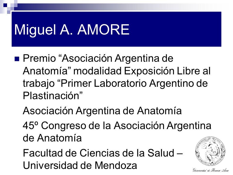 Miguel A. AMORE Premio Asociación Argentina de Anatomía modalidad Exposición Libre al trabajo Primer Laboratorio Argentino de Plastinación