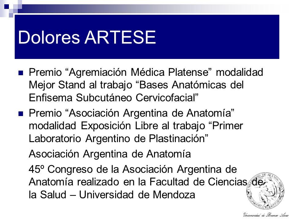 Dolores ARTESE Premio Agremiación Médica Platense modalidad Mejor Stand al trabajo Bases Anatómicas del Enfisema Subcutáneo Cervicofacial