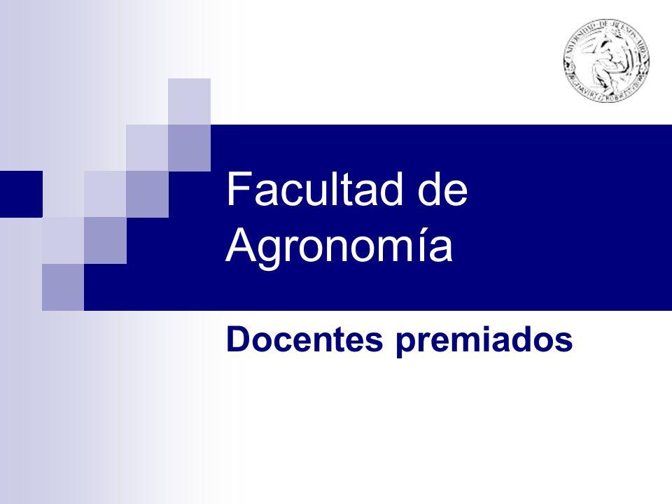 Facultad de Agronomía Docentes premiados