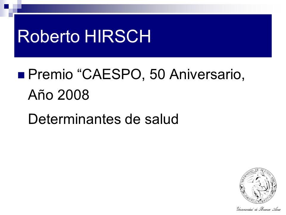 Roberto HIRSCH Premio CAESPO, 50 Aniversario, Año 2008