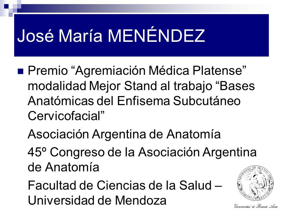 José María MENÉNDEZ Premio Agremiación Médica Platense modalidad Mejor Stand al trabajo Bases Anatómicas del Enfisema Subcutáneo Cervicofacial