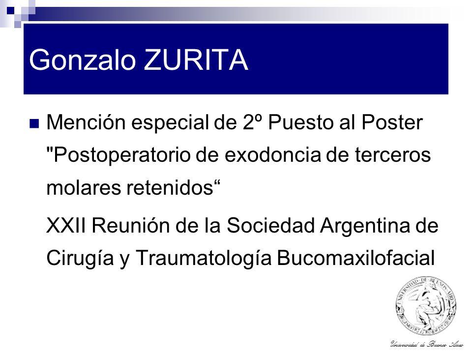 Gonzalo ZURITA Mención especial de 2º Puesto al Poster Postoperatorio de exodoncia de terceros molares retenidos