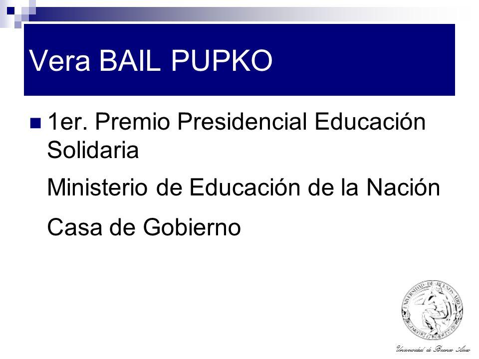 Vera BAIL PUPKO 1er. Premio Presidencial Educación Solidaria