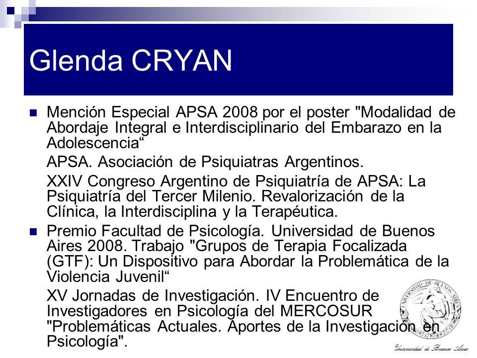 Glenda CRYAN Mención Especial APSA 2008 por el poster Modalidad de Abordaje Integral e Interdisciplinario del Embarazo en la Adolescencia